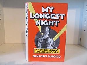 My Longest Night : An Eleven Year: Duboscq, Geneviève