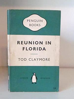 Reunion in Florida: Claymore, Tod