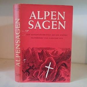 Alpensagen und Sennengeschichten aus der Schweiz.,: Englert-Faye, C.: