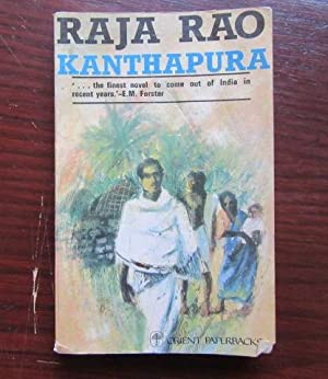 gandhian politics and religion in raja rao s kanthapura Rao brings out the fact about gandhi's belief that politics and religion are inextricably mated together kanthapura evinces this divine truth that man's status in the society is spiritual as much as it is.