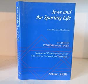 Jews and the Sporting Life : Studies: Mendelsohn, Ezra (ed.)