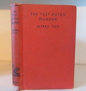The Test Match Murder: Tack, Alfred