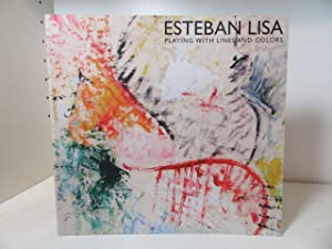 Esteban Lisa : Playing with Lines and: Bloemink, Barbara J.