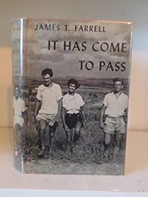 It Has Come To Pass: Farrell, James T