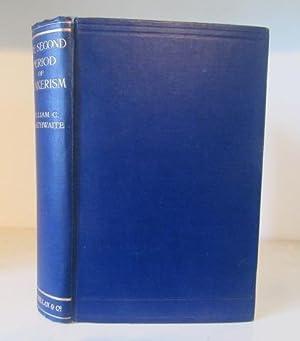 The Second Period of Quakerism: Braithwaite, , William