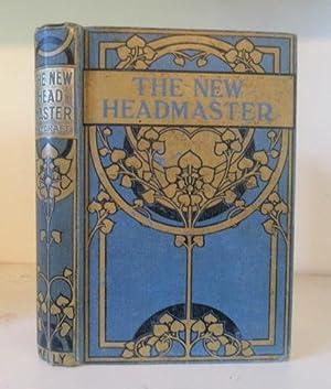 The New Headmaster or Little Speedwell's Victory: Haycraft, Margaret