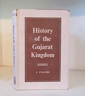 History of the Gujarat Kingdom, 1458-1537: Chaube, J. (Jharkhande)