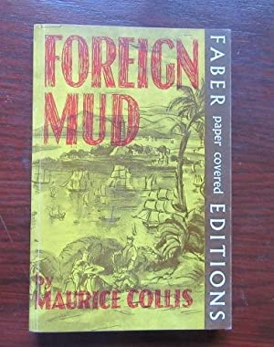 Foreign Mud; being an account of the: Collis, Maurice