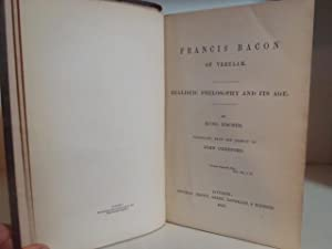 Francis Bacon of Verulam; Realistic Philosophy and: Fischer, Kuno, translated