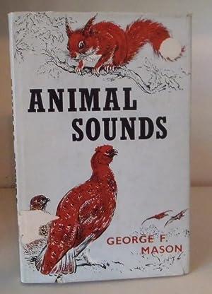 Animal Sounds: Mason, George F