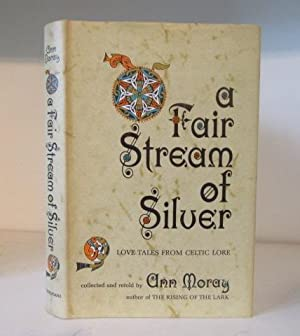 A Fair Stream of Silver. Love Tales: Moray, Ann