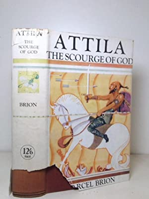 a biography of the life and times of attila the scourge of god We have attila the hun (biography from ancient ancient art and period accounts, attila the hun: scourge of god biography the life and times of attila the.