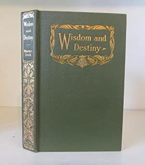 Wisdom and Destiny: Maeterlinck, Maurice -