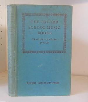 The Oxford School Music Books Teacher's Manual: Fiske, Roger and