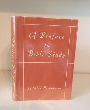 Preface to Bible Study: Richardson, Alan