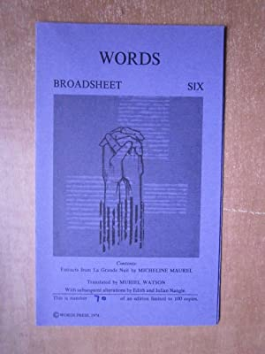 Words: Broadsheet Six [extracts from La Grande: Maurel, Micheline ;