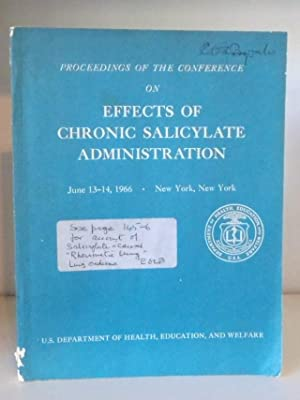 Proceedings of the Conference on Effects of Chronic Salicylate Administration, June 1966, New York