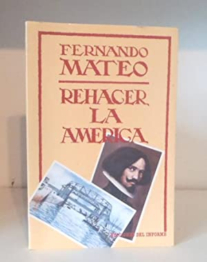 Rehacer la América: tribulaciones de un hijo: Mateo, Fernando