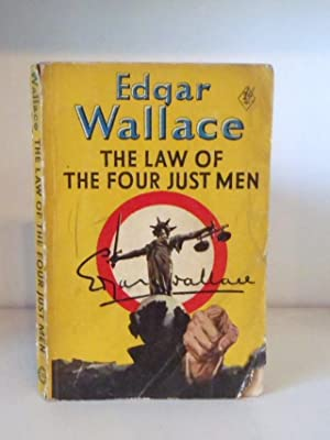 The Law of the Four Just Men: Wallace, Edgar