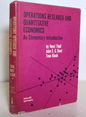 Operations Research And Quantitative Economics, An Elementary: Theil, Henri, John