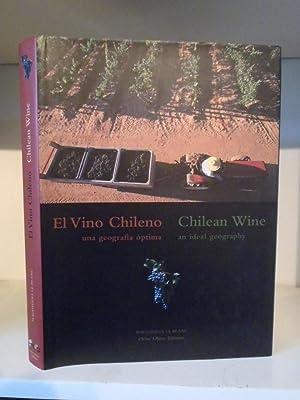 El Vino Chileno. Una Geografia Optima /: Le Blanc, Magdalena