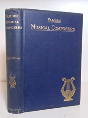 Famous Musical Composers: Morris, Lydia T