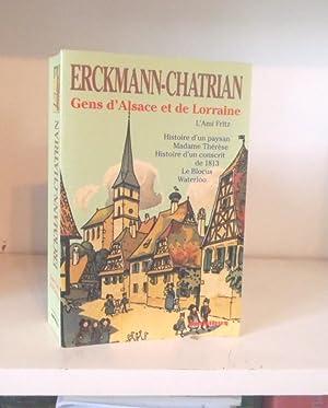 Gens d'Alsace et de Lorraine: L'ami Fritz: Erckmann-Chatrian, Jean-Pierre Rioux