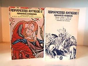 Romancero Antiguo : 2 volumes. 1: Romances: Alcina Franch, Juan