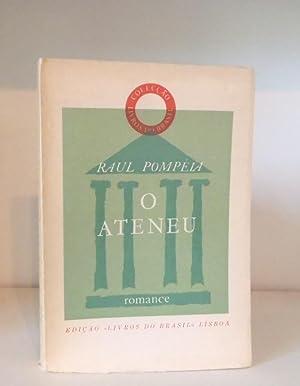O Ateneu: romance: Pompéia, Raul
