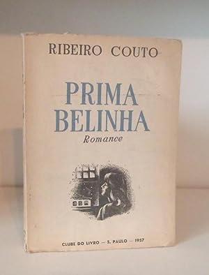 Prima Belinha, Romance: Ribeiro Couto