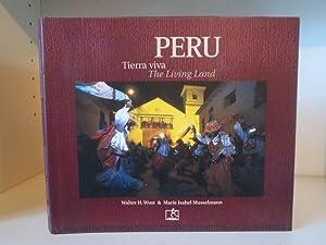 Peru : Tierra Viva, The Living Land: Wust, Walter H.