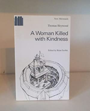 a woman killed with kindness A woman killed with kindness 94 likes canterbury arts presents a woman killed with kindness directed by deborah james.