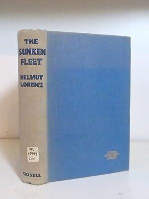 The Sunken Fleet: Lorenz, Helmut - translated by D F Tait