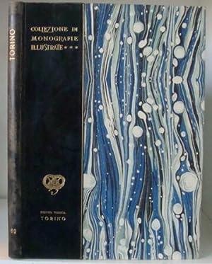Torino - Collezione di Monografie illustrate serie: Toesca, Pietro