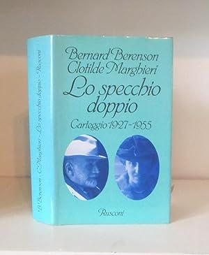Lo Specchio doppio. Carteggio 1927 - 1955.: BERENSON, Bernard -