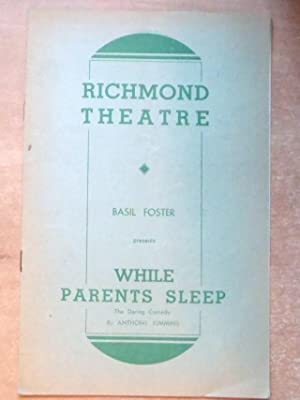 Richmond Theatre - Theatre Programme - Basil Foster presents While Parents Sleep by Anthony Kimmins...