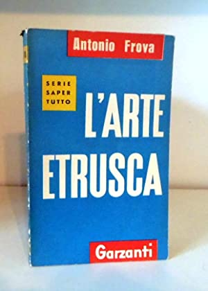 L'Arte Etrusca: Frova, Antonio