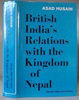 British India's Relations with the Kingdom of: Husain, Asad