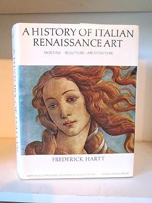 A History of Italian Renaissance Art: Painting,: Hartt, Frederick C