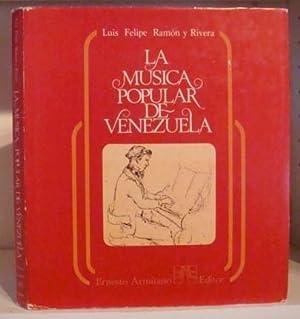 La música popular de Venezuela: Luis Felipe Ramón