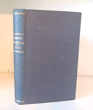 The Gospel Standard, Volume XXX, 1864: various