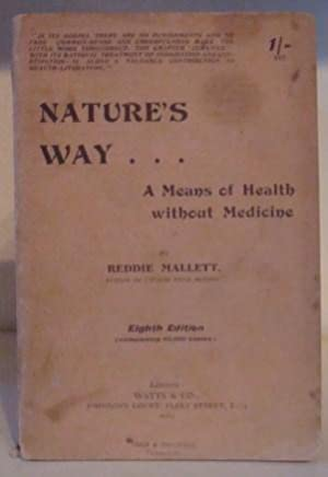 Nature's Way - a Means of Health: Mallett, Reddie