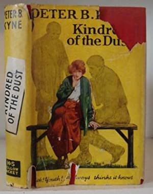 Kindred of the Dust: Kyne, Peter B