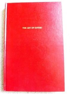 The Art of Gothic: Ann Radcliffe's Major Novels (Gothic Studies and Dissertations) - Nelson C. Smith