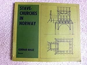Stave Churches in Norway: Gunnar Bugge