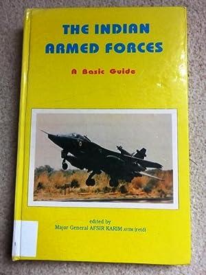 Indian Armed Forces: A Basic Manual: Afsir Karim