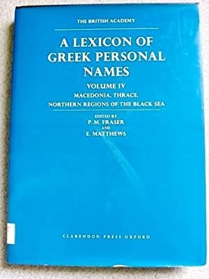Lexicon of Greek Personal Names Volume IV: Peter Fraser and