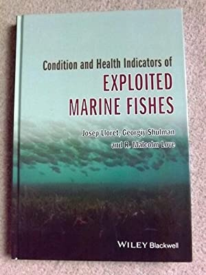 condition and health indicators of exploited marine fishes love r malcolm lloret josep shulman georgiy