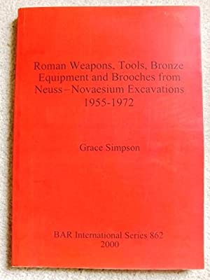 Roman Weapons, Tools, Bronze Equipment and Brooches: Grace Simpson