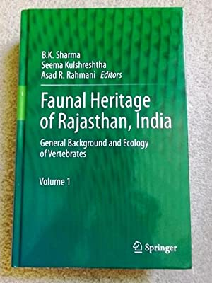 Faunal Heritage of Rajasthan, India: General Background: B.K. Sharma and